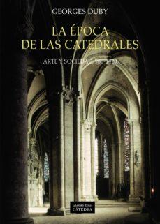 leer LA EPOCA DE LAS CATEDRALES gratis online