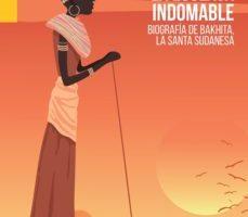 leer LA ESCLAVA INDOMABLE: BIOGRAFIA DE BAKHITA