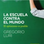leer LA ESCUELA CONTRA EL MUNDO gratis online