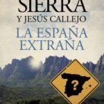 leer LA ESPAÑA EXTRAÑA gratis online