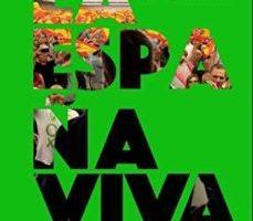 leer LA ESPAÑA VIVA: CONVERSACIONES CON DOCE DIRIGENTES DE VOX gratis online