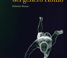 leer LA EVOLUCION DEL GENERO  HOMO  ¿QUE SABEMOS DE? gratis online