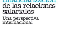 leer LA FINANCIARIZACION DE LAS RELACIONES SALARIALES gratis online