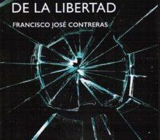 leer LA FRAGILIDAD DE LA LIBERTAD gratis online