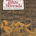 leer LA GENTE HONRADA (ED. INTEGRAL) gratis online