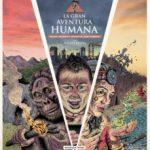 leer LA GRAN AVENTURA HUMANA: PASADO