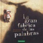 leer LA GRAN FABRICA DE LAS PALABRAS gratis online