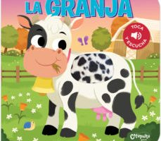 leer LA GRANJA - TOCA Y ESCUCHA gratis online
