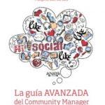 leer LA GUIA AVANZADA DEL COMMUNITY MANAGER gratis online