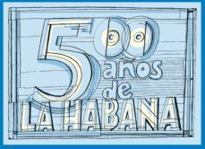 leer LA HABANA 500 gratis online