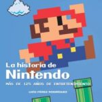 leer LA HISTORIA DE NINTENDO: MAS DE 125 AÑOS DE ENTRETENIMIENTO gratis online