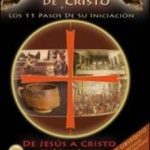 leer LA HISTORIA OCULTA DE CRISTO Y LOS 11 PASOS DE SU INICIACION: DE JESUS A CRISTO gratis online