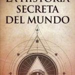 leer LA HISTORIA SECRETA DEL MUNDO gratis online