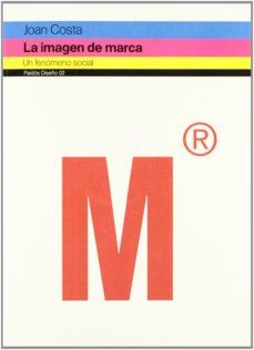 leer LA IMAGEN DE MARCA: UN FENOMENO SOCIAL gratis online