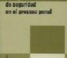 leer LA IMPOSICION DE MEDIDAS DE SEGURIDAD EN EL PROCESO PENAL gratis online