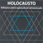 leer LA INDUSTRIA DEL HOLOCAUSTO: REFLEXIONES SOBRE LA EXPLOTACION DEL SUFRIMIENTO JUDIO gratis online