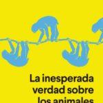 leer LA INESPERADA VERDAD SOBRE LOS ANIMALES gratis online