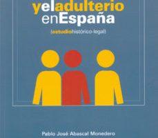 leer LA INFIDELIDAD Y EL ADULTERIO EN ESPAÑA gratis online