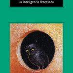 leer LA INTELIGENCIA FRACASADA gratis online