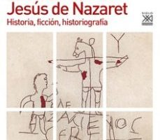 leer LA INVENCION DE JESUS DE NAZARET: HISTORIA