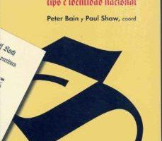 leer LA LETRA GOTICA: TIPO E IDENTIDAD NACIONAL gratis online