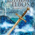 leer LA LEYENDA DE CAMELOT II: LA ESPADA DE LOS ELBOS gratis online
