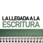 leer LA LLEGADA A LA ESCRITURA gratis online