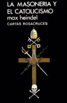 leer LA MASONERIA Y EL CATOLICISMO gratis online