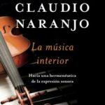 leer LA MUSICA INTERIOR: HACIA UNA HERMENEUTICA DE LA EXPRESION SONORA gratis online