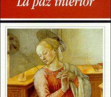 leer LA PAZ INTERIOR gratis online