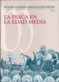 leer LA PESCA EN LA EDAD MEDIA gratis online