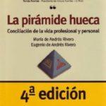 leer LA PIRAMIDE HUECA: CONCILIACION DE LA VIDA PROFESIONAL Y PERSONAL gratis online
