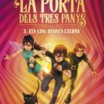 leer LA PORTA DELS TRES PANYS 3. ELS CINC REGNES ETERNS gratis online