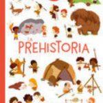 leer LA PREHISTORIA :BIBLIOTECA PARA MENTES CURIOSAS gratis online