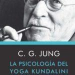 leer LA PSICOLOGIA DEL YOGA KUNDALINI gratis online