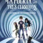 leer LA PUERTA DE LOS TRES CERROJOS 2: LA SENDA DE LAS CUATRO FUERZAS gratis online