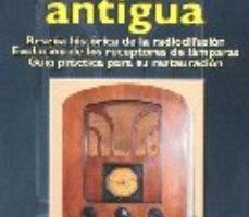 leer LA RADIO ANTIGUA gratis online