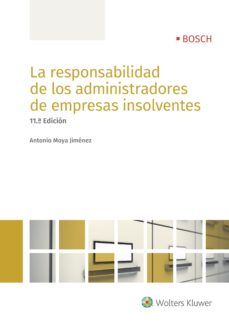 leer LA RESPONSABILIDAD DE LOS ADMINISTRADORES DE EMPRESAS INSOLVENTES gratis online
