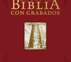 leer LA SANTA BIBLIA CON GRABADOS gratis online