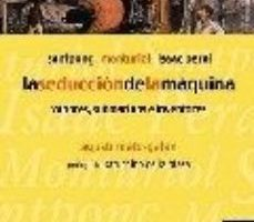 leer LA SEDUCCION DE LA MAQUINA: VAPORES