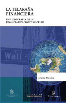 leer LA TELARAÃ'A FINANCIERA gratis online