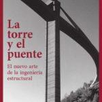 leer LA TORRE Y EL PUENTE gratis online