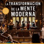 leer LA TRANSFORMACION DE LA MENTE MODERNA gratis online