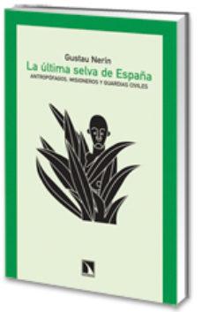 leer LA ULTIMA SELVA DE ESPAÑA: ANTROPOFAGOS