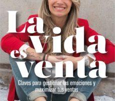leer LA VIDA ES VENTA gratis online