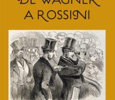 leer LA VISITA DE WAGNER A ROSSINI gratis online