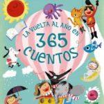 leer LA VUELTA AL AÃ'O EN 365 CUENTOS gratis online