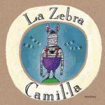 leer LA ZEBRA CAMIL.LA gratis online
