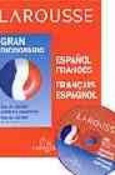 leer LAROUSSE GRAN DICCIONARIO ESPAÑOL-FRANCES FRANÇAIS-ESPAGNOL gratis online