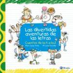 leer LAS DIVERTIDAS AVENTURAS DE LAS LETRAS gratis online